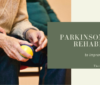 Parkinson's disease rehabilitation
